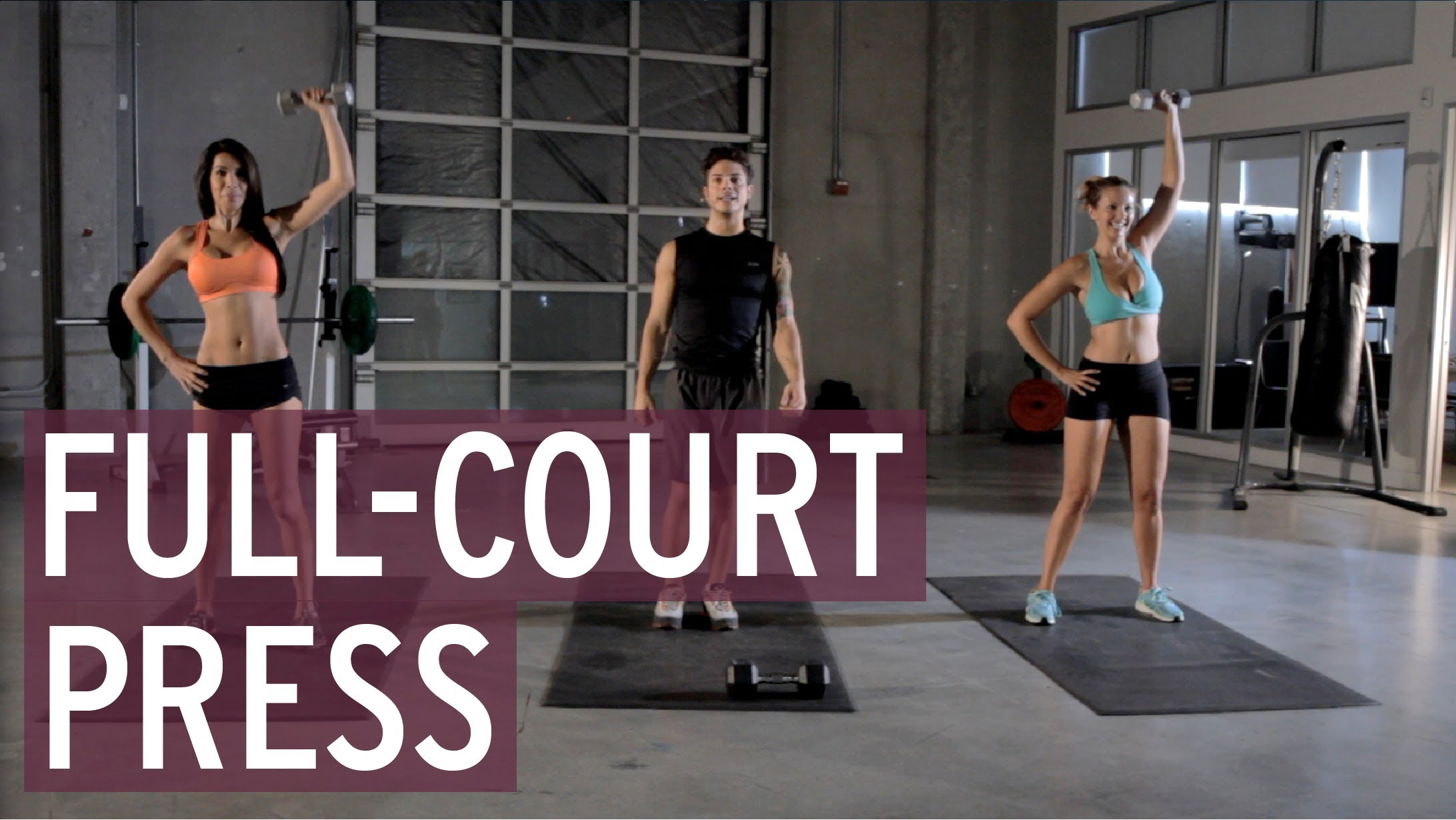 Work Out! Full Court Press