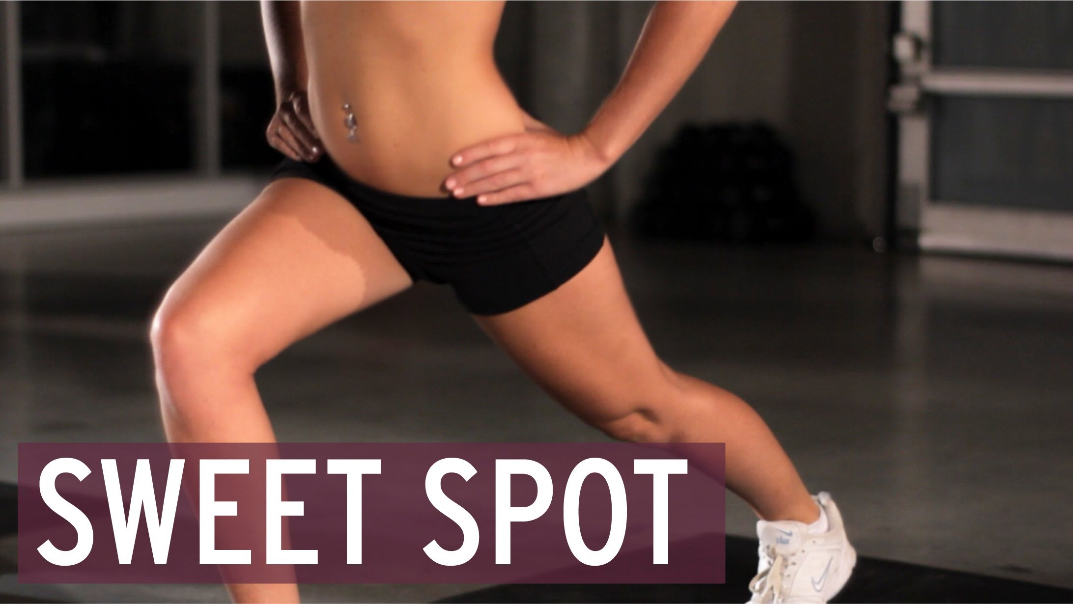 Work Out! Sweet Spot